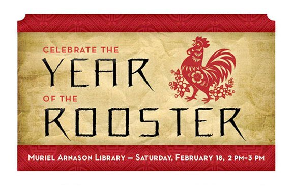 Another opportunity to celebrate the Lunar New Year at Muriel Arnason Library happens this Saturday, Feb. 18.