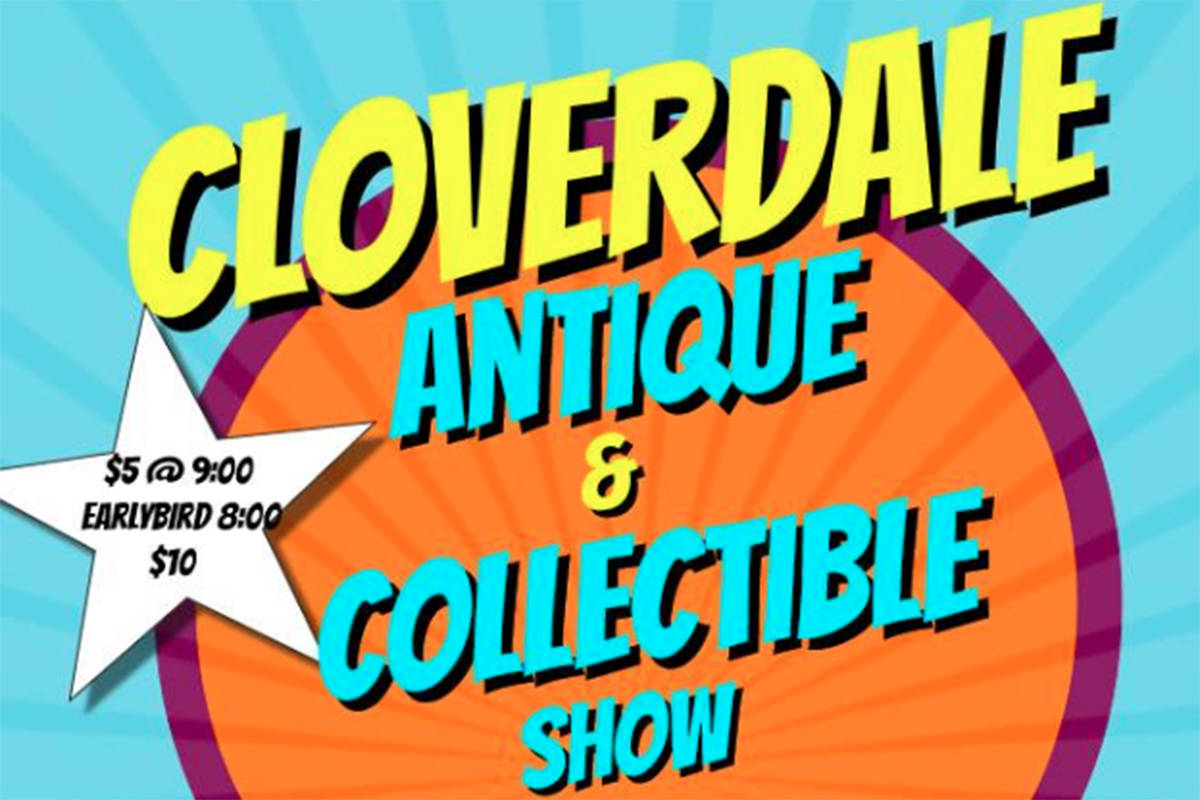 (Cloverdale Antique and Collectible Show / Facebook)