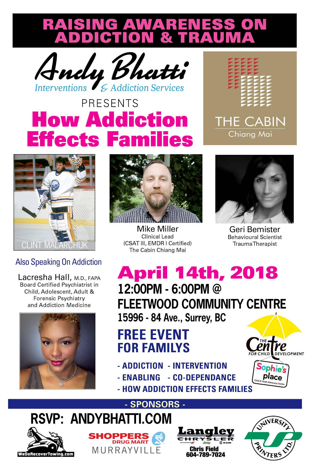 A free family forum, presented by Langley interventionist Andy Bhatti is happening April 14 at the Fleetwood Community Centre.