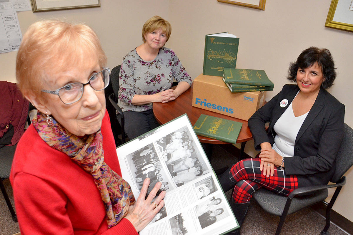 Doris Riedweg, Donna Barwish and Kate Ludlam are on the Langley Memorial Hospital Heritage Committee which now has the lost copies of the Hospital on the Hill. (Heather Colpitts/Langley Advance)