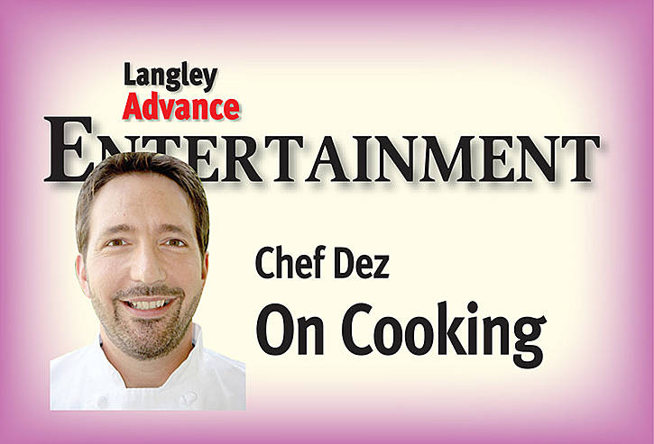 COOKING IN LANGLEY: Chef ends 2018 with New Year's Eve snack idea