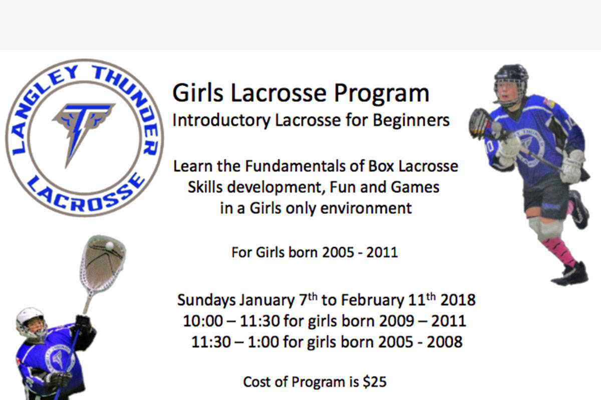 The Langley Thunder has a development program for girls on Sundays from Jan. 7 to Feb. 11.