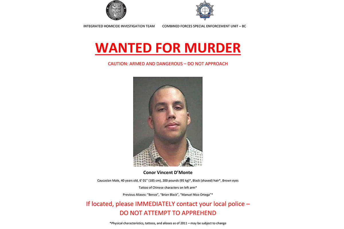Conor D'Monte is wanted in connection with Kevin Leclair's murder and a wanted poster cautions people how to act if they see him. (CFSEU provided)