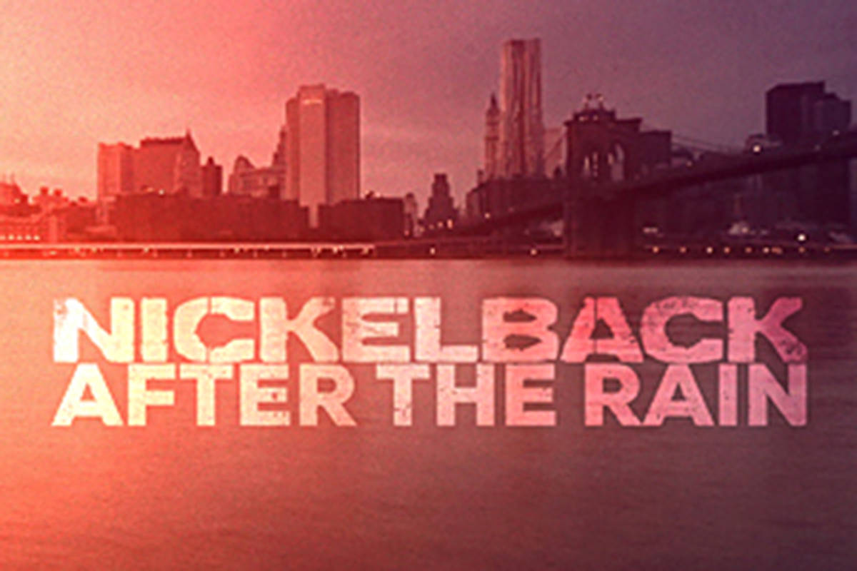 Nickelback releases it's latest video, After the Rain. (Special to the Langley Advance)