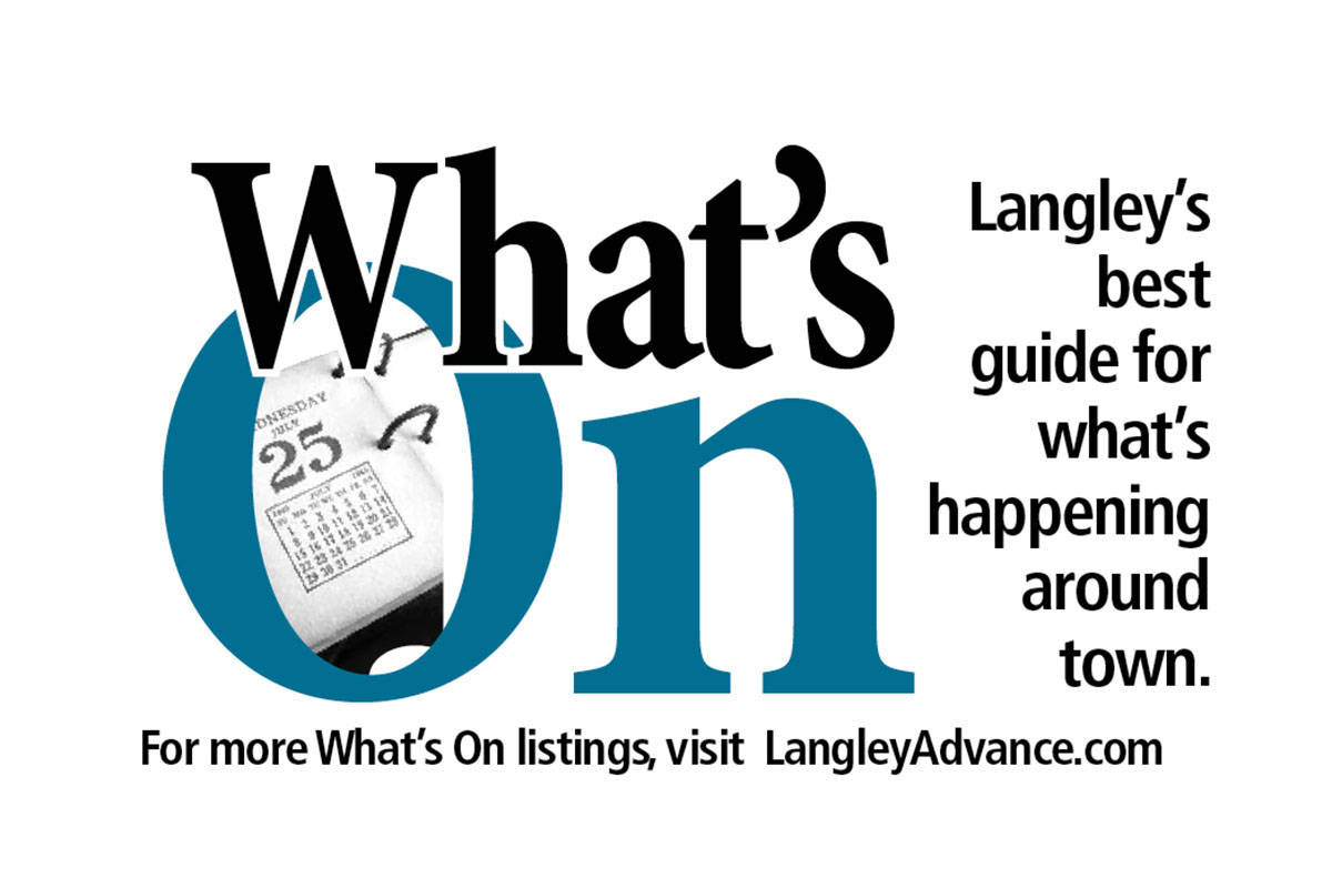 Langley What's On: Sept  28, 2017 edition – Langley Advance Times