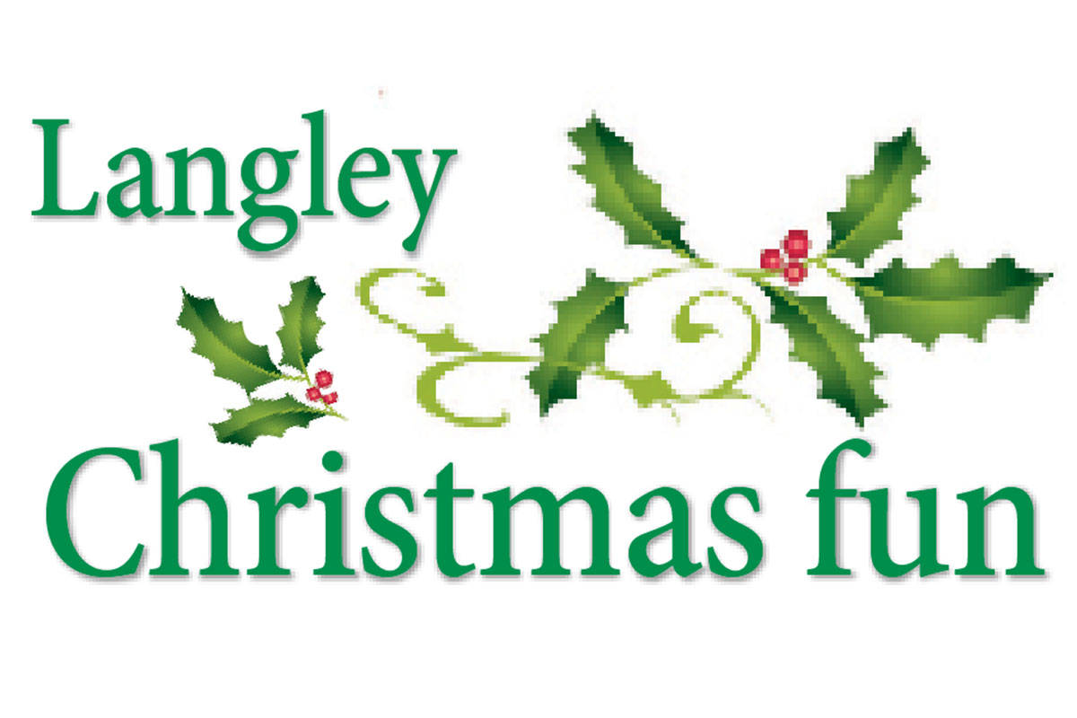 Langley Christmas Fun: a listing of holiday events, Dec. 14, 2017 edition