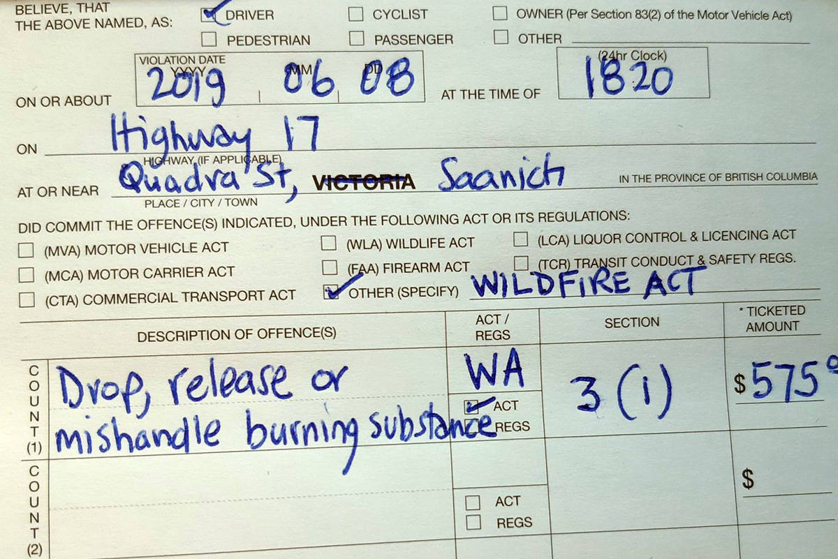 VicPD Chief Del Manak issued a $575 fine to a driver for throwing a lit cigarette out of their window Saturday night. (Twitter/Del Manak)                                VicPD Chief Del Manak issued a $575 fine to a driver for throwing a lit cigarette out of their window Saturday night. (Twitter/Del Manak)