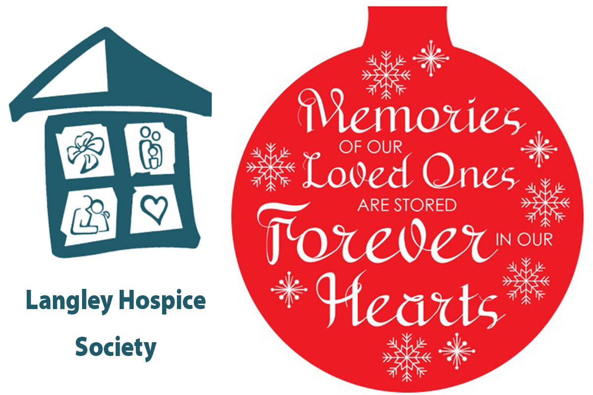Langley Hospice Society, a community-based, non-profit organization, provides compassionate support to help people live with dignity and hope while coping with grief and the end of life.