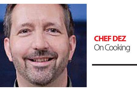Send questions to dez@chefdez.com or to P.O. Box 2674, Abbotsford, B.C. V2T 6R4