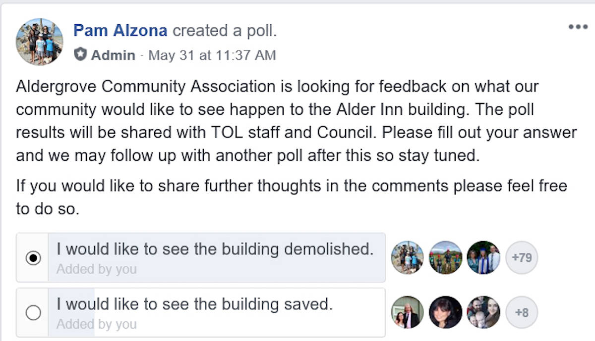 A Facebook poll asking the community whether they wanted to see the Alder Inn demolished, or saved, saw 82 of 93 responses in favour of its destruction. (Aldergrove Community Association/Facebook)