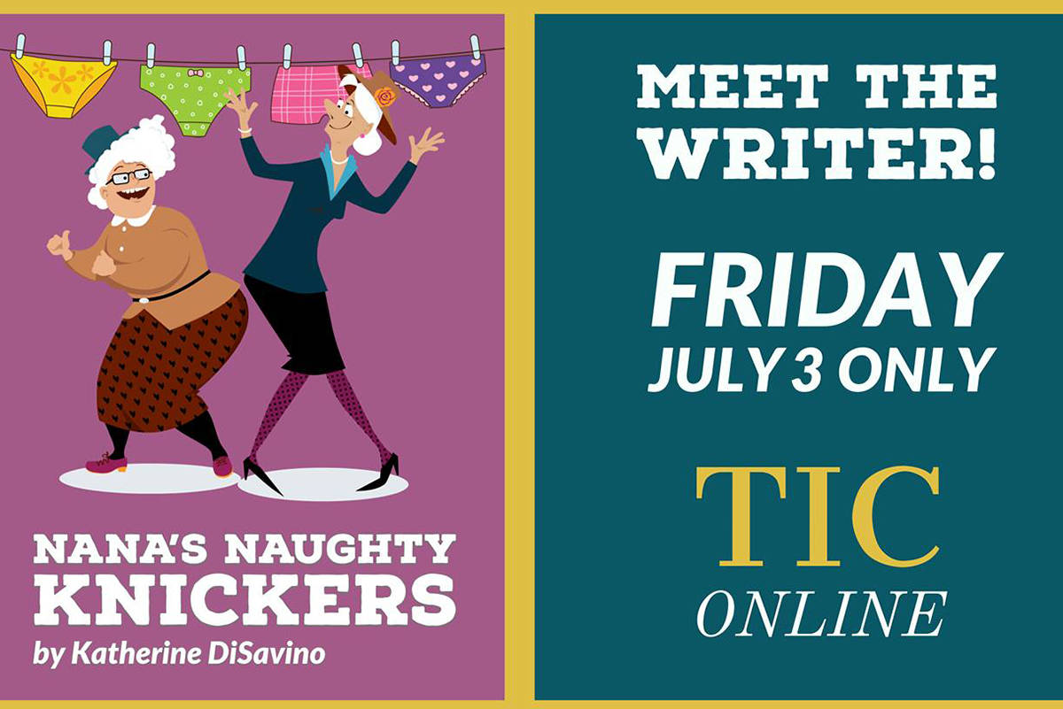 Theatre in the Country presents an online production of Nana's Naughty Knickers by Katherine DiSavino. (Theatre in the Country/Special to the Langley Advance Times)