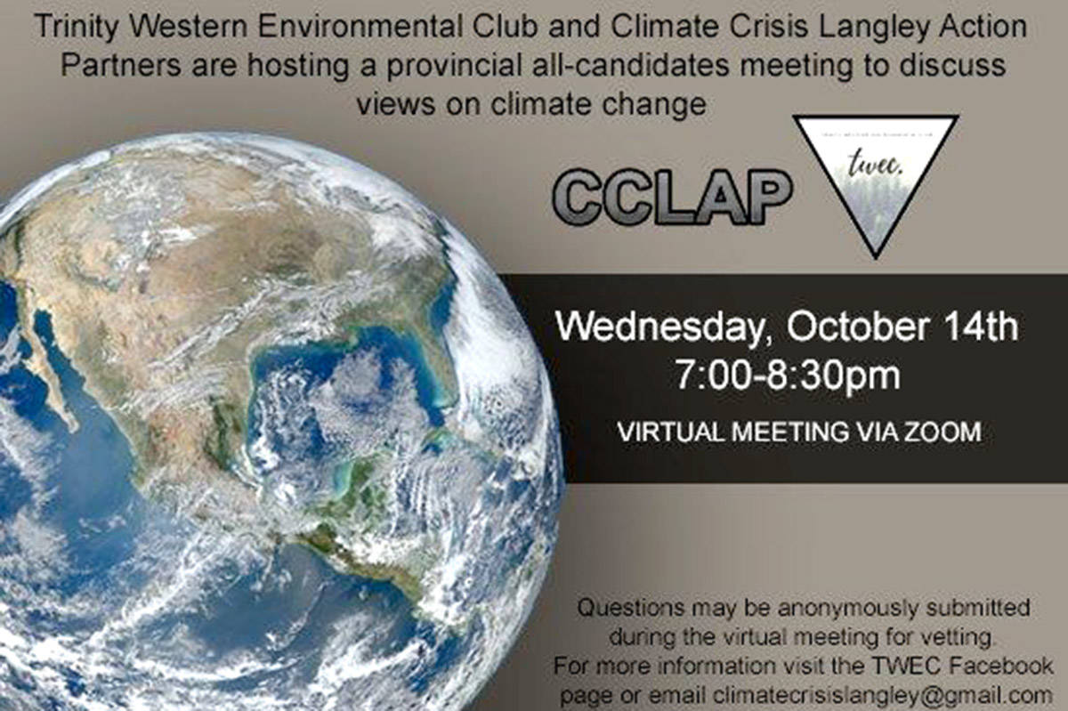 Trinity Western Environmental Club (TWEC) and Climate Crisis Langley Action Partners are partnering to host an all-candidates meeting for Langley, Langley East and Aldergrove-South candidates to discuss views on climate change. (TWU/Special to the Aldergrove Star)