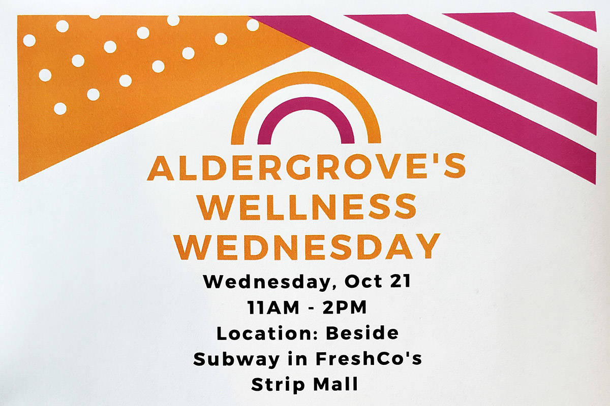 Poster for Aldergrove's Wellness Wednesday. (Val Hiebert/Special to the Aldergrove Star)