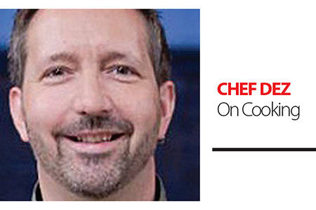 Chef Dez is regular columnist with Black Press Media