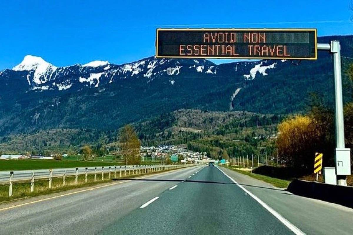 B.C. transportation ministry highway advisory sign, May 2020. Public health restrictions on non-essential travel and commercial operation have hit local businesses in every corner of B.C. (B.C. government)