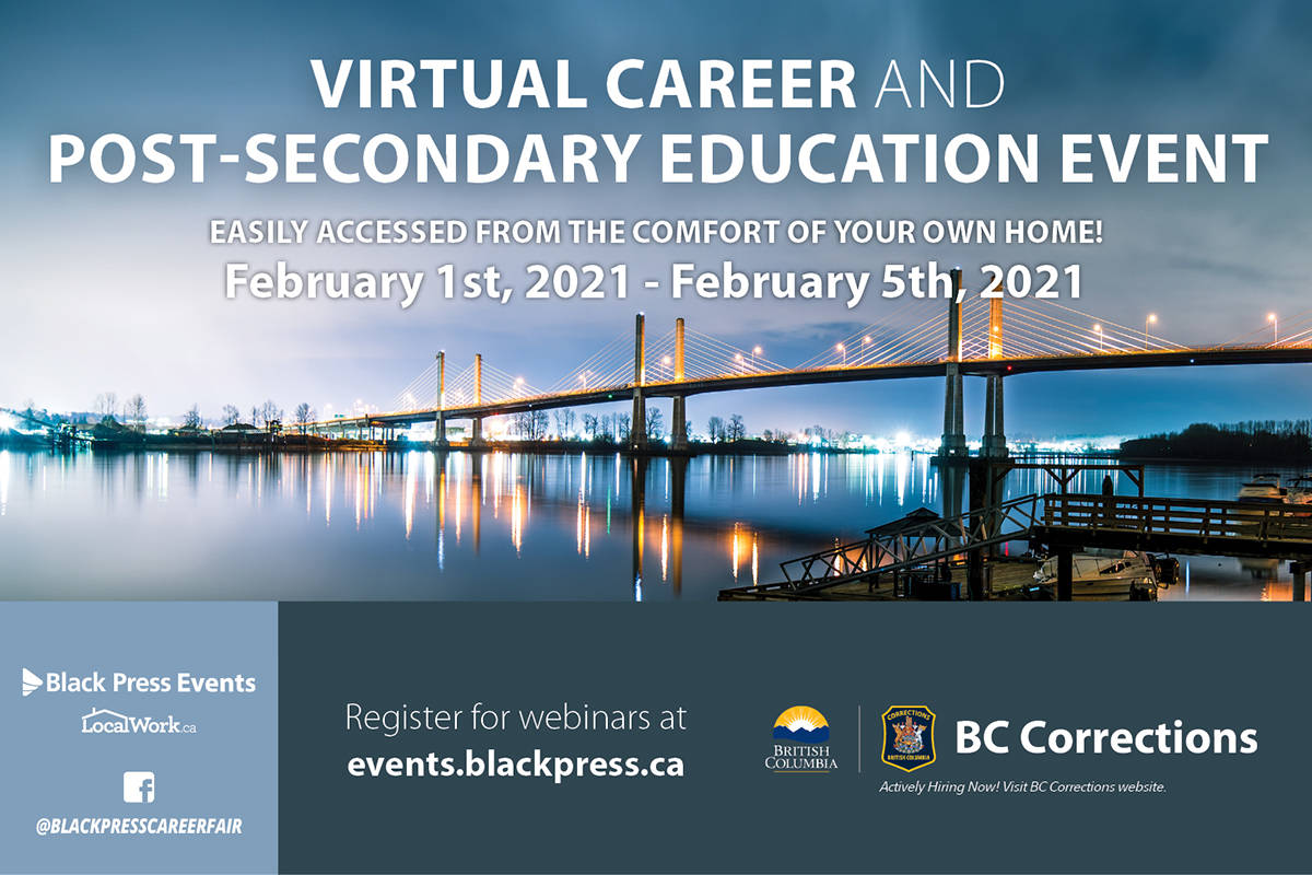 Black Press Media presents a virtual career and education event for the Central Mainland from Feb. 1 to 5.