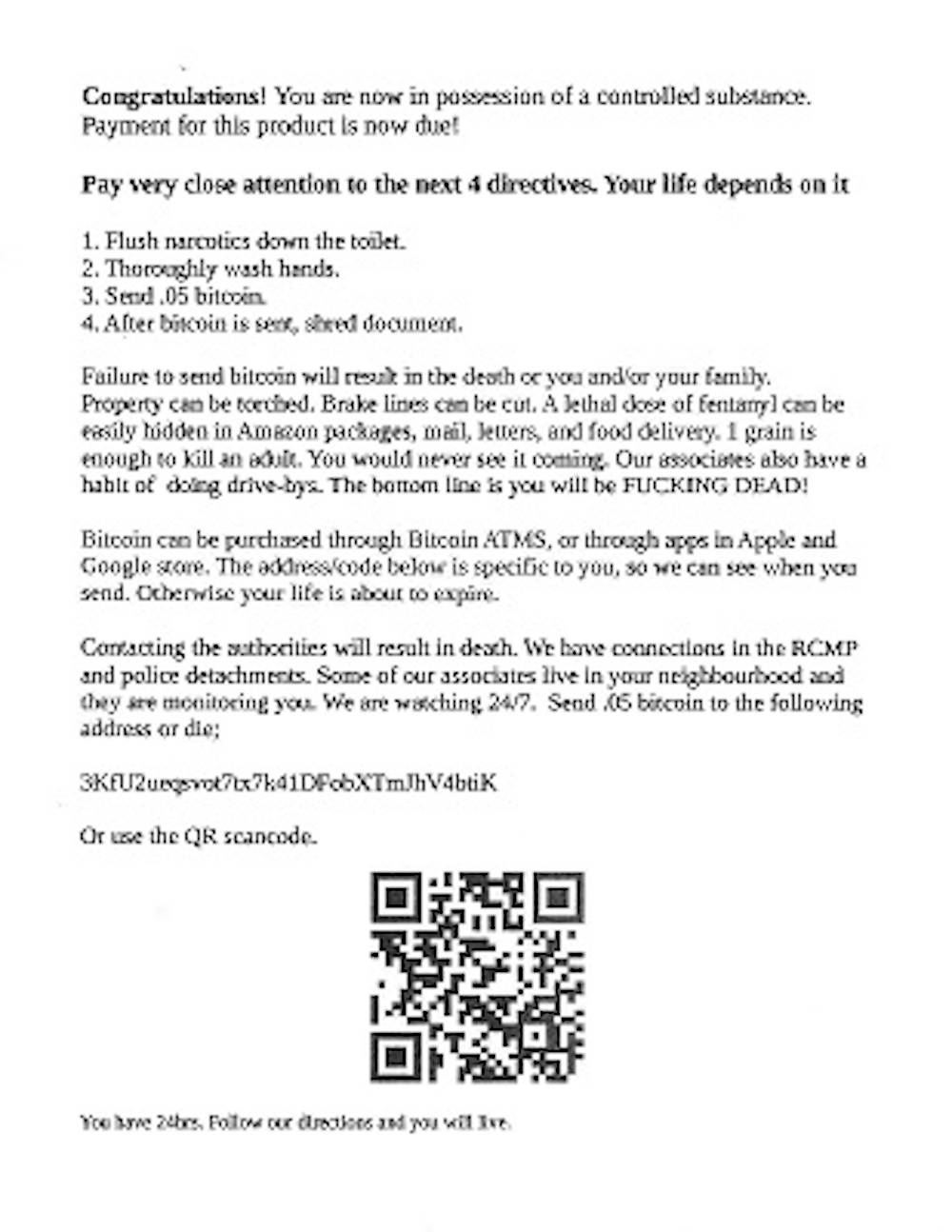 A letter being circulated to homes in Metro Vancouver is threatening its receivers to pay them bitcoin or be killed. Police are saying its part of a mass-produced scam. (Police handout)