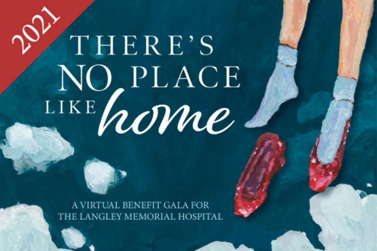 """""""There's No Place Like Home,"""" a virtual benefit, will support the urgent needs facing Langley Memorial Hospital. Celebrating its 30th year, the event will take place on Saturday, May 29 at 7:30 p.m. (Langley Memorial Hospital Foundation photo)"""