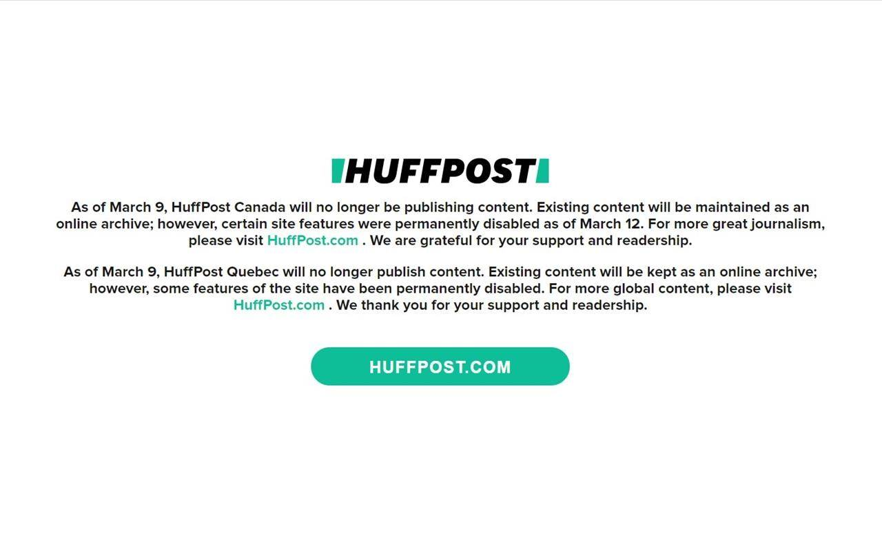 A message displayed on the HuffPost Canada site announces they will no longer be publishing content as of March 9, in this screengrab taken Tuesday, March 9, 2021 (THE CANADIAN PRESS)