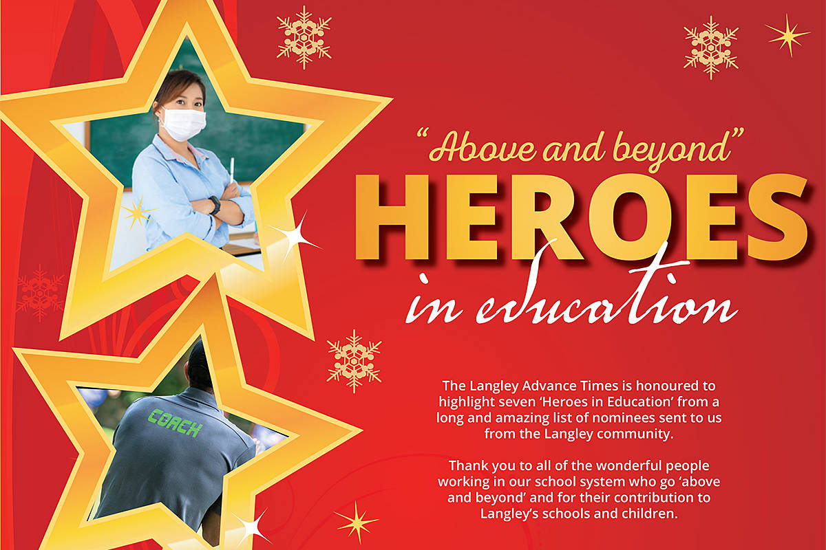 An effort to showcase just a handful of Langley's Heroes in Education has drawn the attention of B.C. media, and has the team at the Langley Advance Times on the shortlist for industry accolades next month.