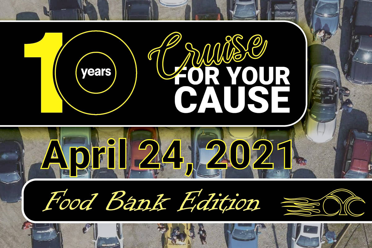 10th-anniversary edition of Cruise for Your Cause will benefit Aldergrove and Langley food banks. (Special to The Star)