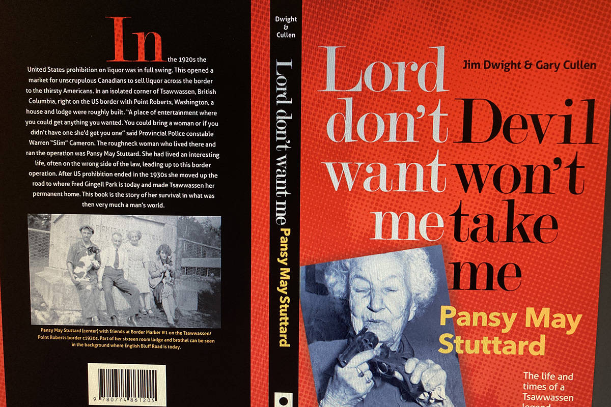 Delta character - and former White Rock resident - Pansy May Stuttard inspects a loaded revolver in the cover photo for Jim Dwight and Gary Cullen's fascinating biography, Lord don't want me Devil won't take me. Contributed photo