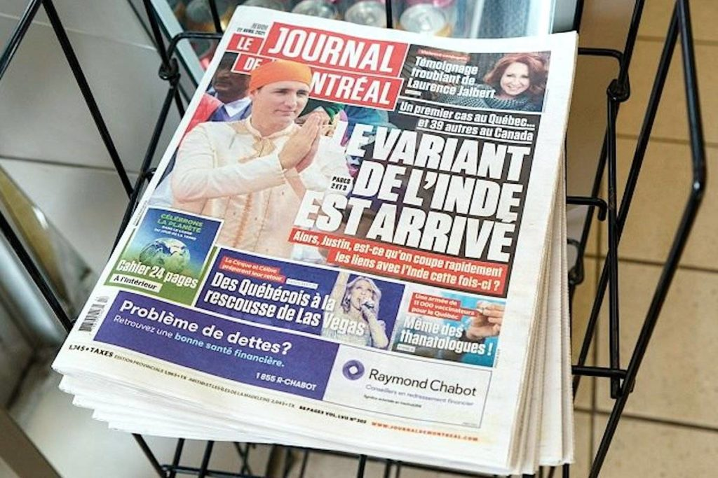 Journal de Montreal is seen in Montreal, on Thursday, April 22, 2021. The daily newspaper uses a file picture of Prime Minister Justin Trudeau dressed in traditional Indian clothing during his trip to India to illustrate a story on the Indian variant of the coronavirus. Paul Chiasson/The Canadian Press