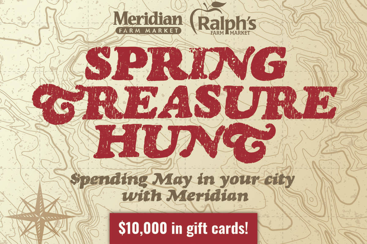 Meridian and Ralph's Farm Markets will be hiding treasure in local parks close to their Lower Mainland stores. (Special to The News)