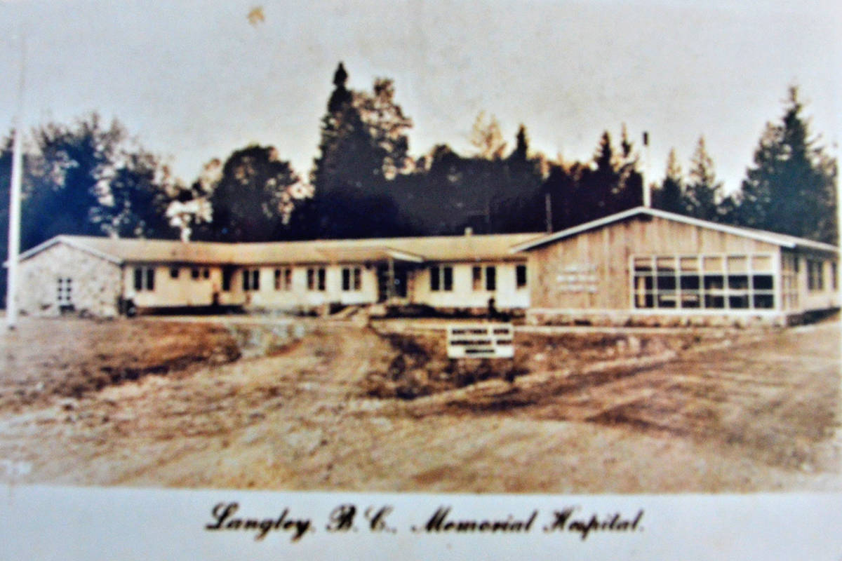 Langley Cottage Hospital was renamed Langley Memorial Hospital as it grew alongside the community it served. (Palmer family/Special to the Langley Advance Times)