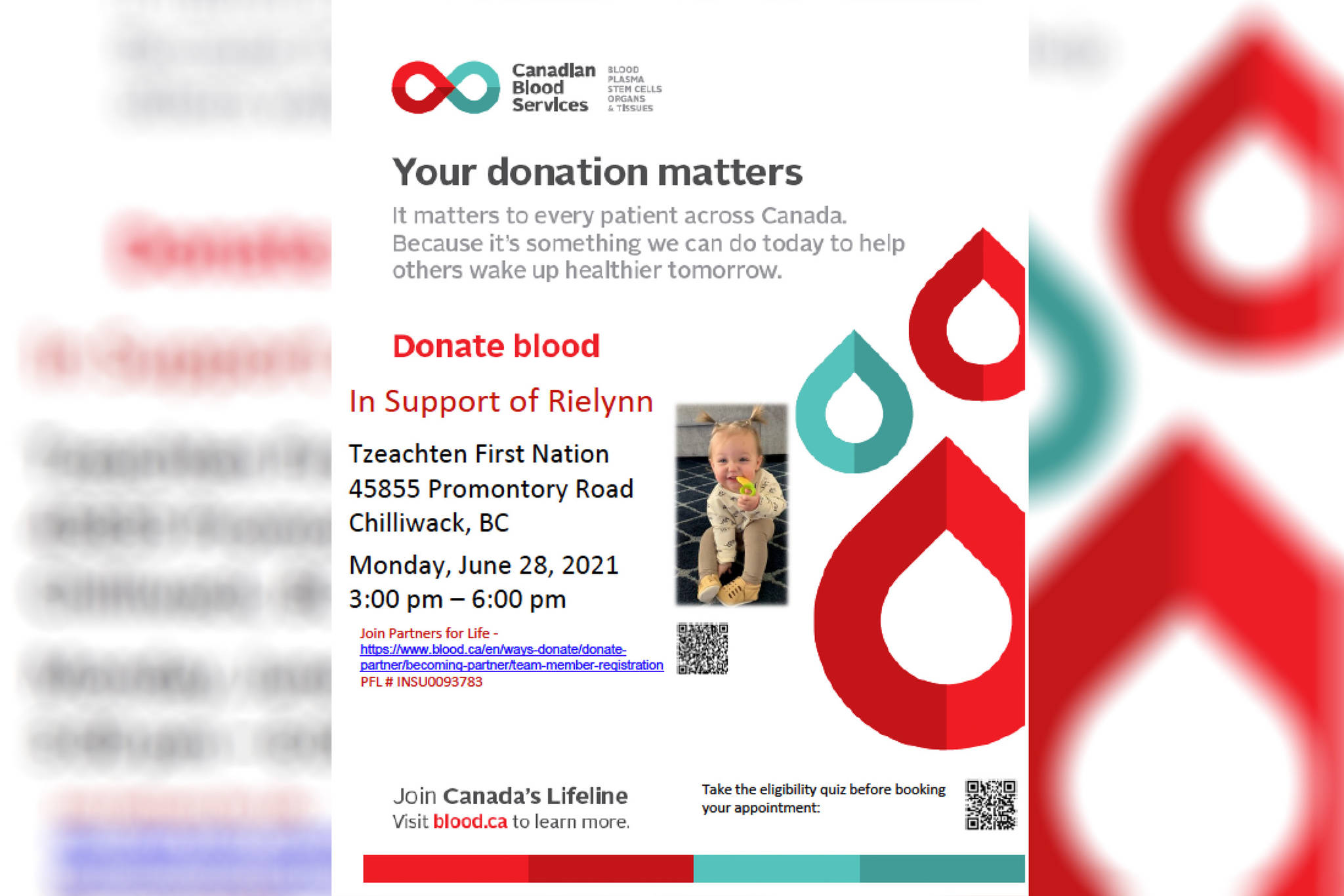 A blood drive in support of 1-year-old Rielynn Gormley of Agassiz is scheduled for Monday, June 28 at Tzeachten First Nation Community Hall in Chilliwack. Rielynn lives with type 3 von Willebrand disease, which makes it difficult for her to stop bleeding. (Screenshot/Canadian Blood Services)