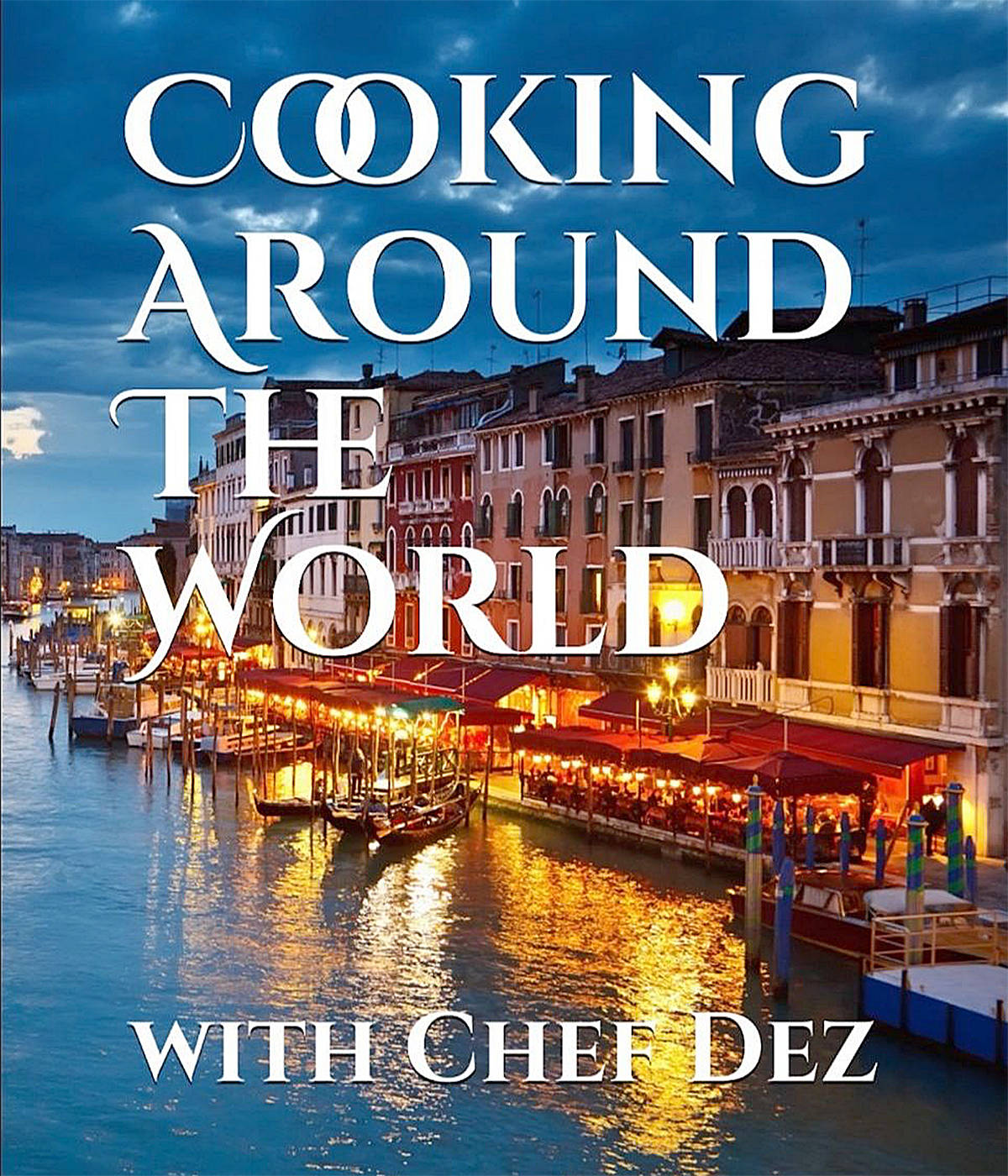Langley Advance Times columnist Chef Dez expects his newest book, Cooking Around The World, to be shipped July 9.