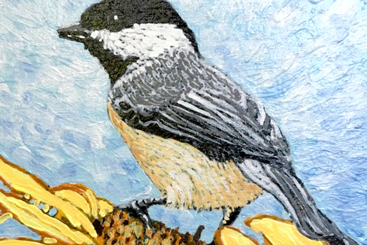 Painting of a Chickadee is part of Fort Langley Artist Group's online artist choice exhibition. (Special to The Star)
