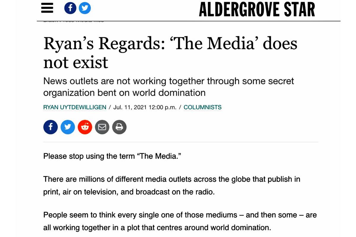 A local resident enjoyed reading Aldergrove Star editor Ryan Uytdewilligen's take on media in his recent opinion column.